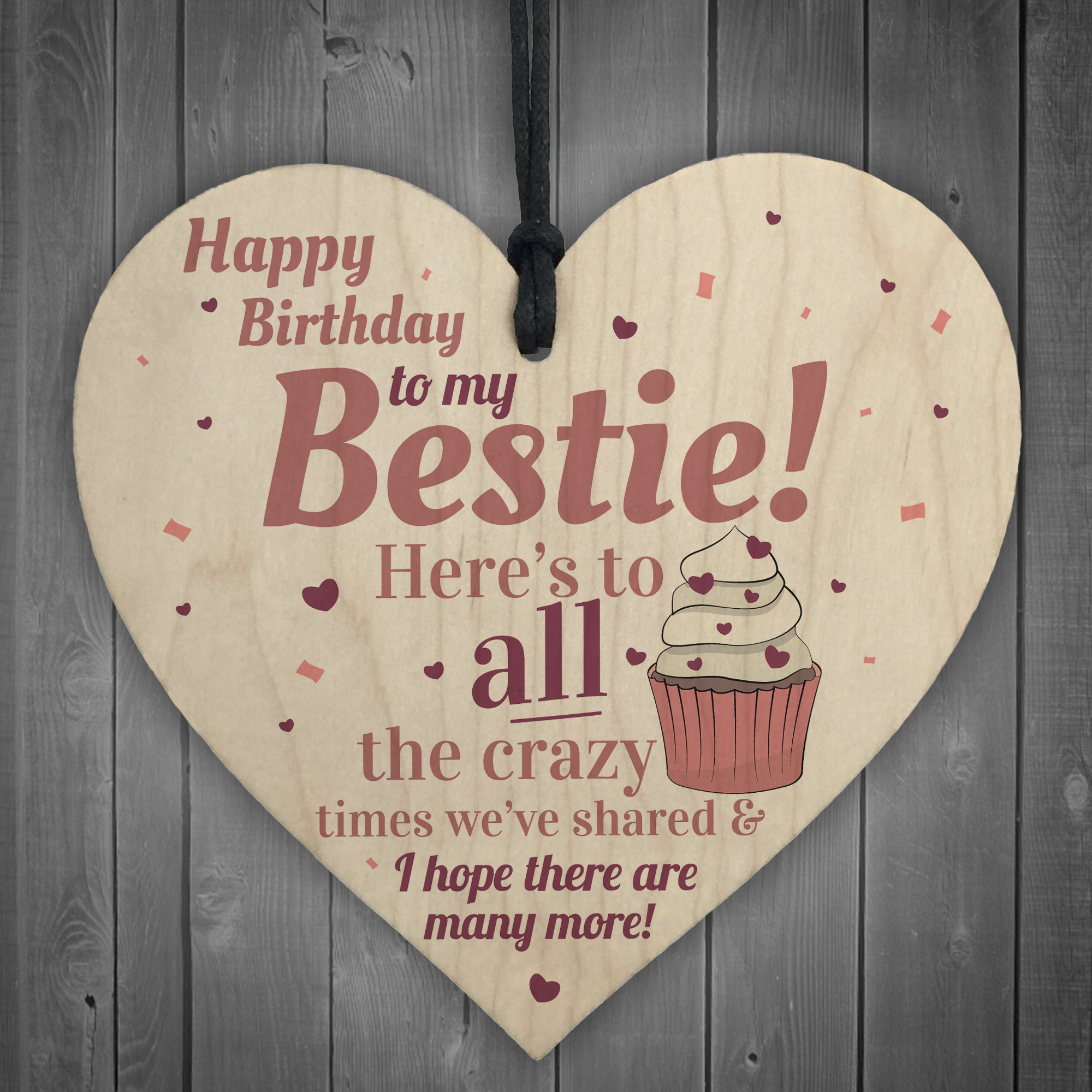 Details About Happy Birthday Bestie Funny Hanging Wooden Heart Best Friend Thank You Card Gift
